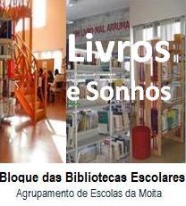 Blog das Bibliotecas do Agrupamento de Escolas da Moita